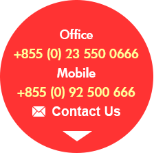 Office +855 (0) 23 550 0666 Mobile +855 (0) 92 500 666